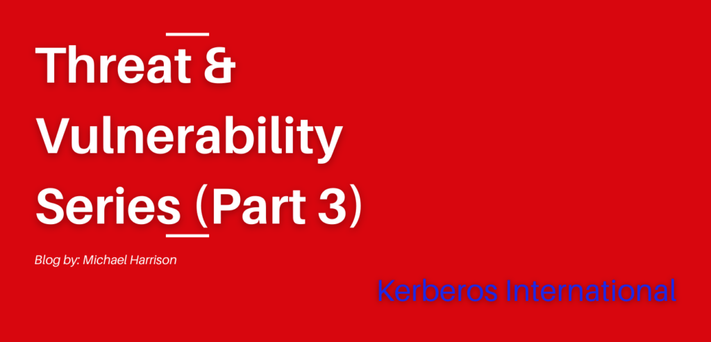 Threat & Vulnerability Series (Part 3)